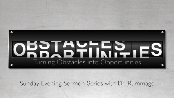 Series: Turning Obstacles into Opportunities
