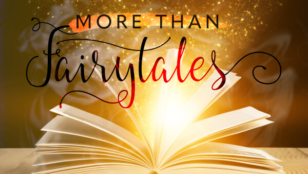 Series: More than Fairytales