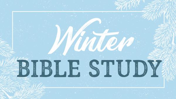 Series: Winter Bible Study 2021