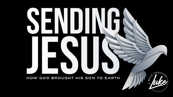 Series: Sending Jesus