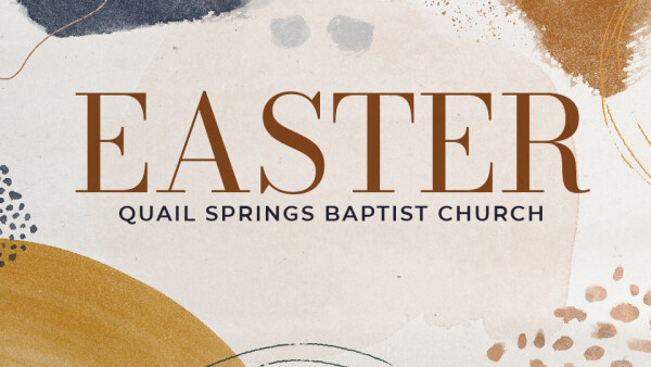 Series: Easter at QSBC